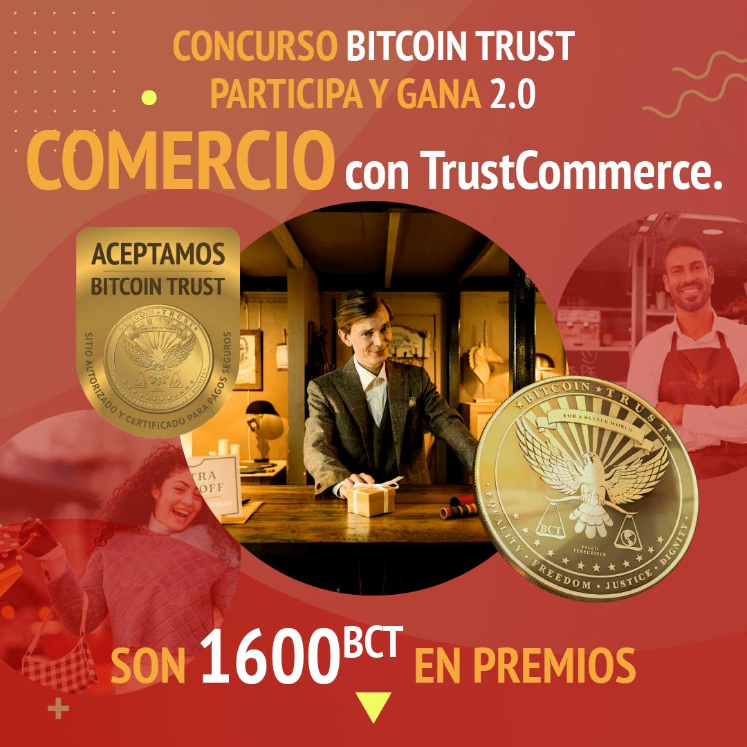 CONCURSO BITCOIN TRUST PARTICIPA Y GANA 2.0 – COMERCIO