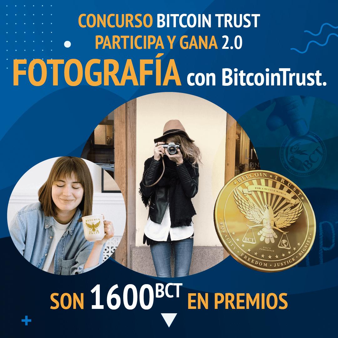 CONCURSO BITCOIN TRUST PARTICIPA Y GANA 2.0 – FOTOGRAFÍA